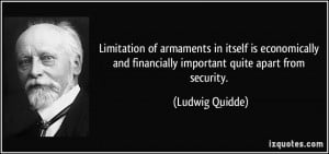 Limitation of armaments in itself is economically and financially ...