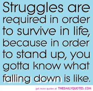 Uplifting quotes images about facing your struggles in life