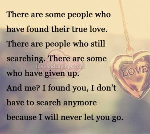 will Never Let You Go | Love and Sayings