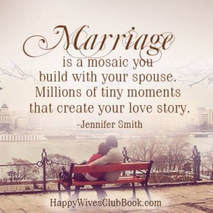 ... Millions of tiny moments that create your love story. - Jennifer Smith