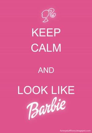 Keep Calm - {Barbie}