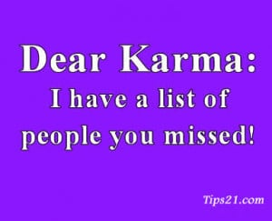 List People Who Missed The Karma Punishment Funny Quote Picture
