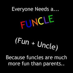 Funny Uncle Sayings | ... Wishes for Niece and Nephew: Sayings, Poems ...