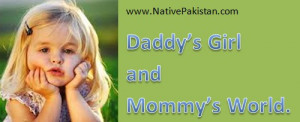 ... Day Quotes - Daddy's Girl and Mommy's world - Dad Quotes & Sayings