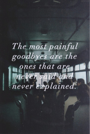 Quotes On Saying Goodbye To Someone You Love