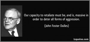 More John Foster Dulles Quotes