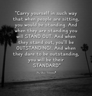 Carry yourself in such a way - Life Picture Quotes