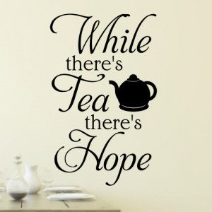 Tea Quotes and Sayings