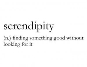 Serendipity Quotes And Sayings Serendipity, quote