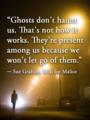 Famous Quotes About Ghosts