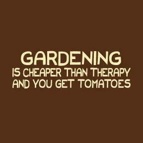 Gardening is a labor of love.