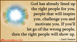 ... - God, people, inspire, challenge, motivate, letting go, Joel Osteen