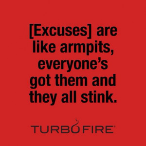 Tired of making excuses? Join us at www.facebook.com/commitandgetfitbb