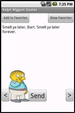View bigger - Ralph Wiggum Quotes for Android screenshot