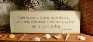 Want My Toes In The Water Zac Brown Band Quote Painted Wood Beach ...
