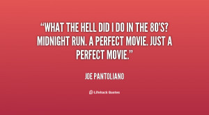 quote-Joe-Pantoliano-what-the-hell-did-i-do-in-136754_1.png