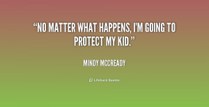 quote-Mindy-McCready-no-matter-what-happens-im-going-to-202604.png