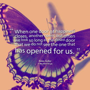 Quotes Picture: when one door of happiness closes, another opens, but ...