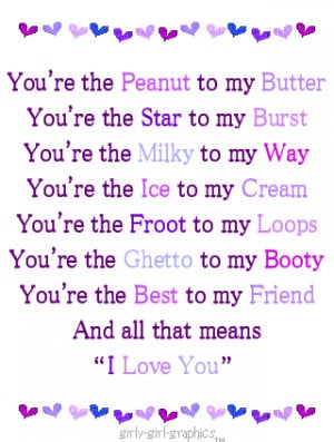 ... butter,You're the star to my burst,You're the milky to my way