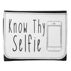 Know Thy Selfie - Funny Quote Wallet