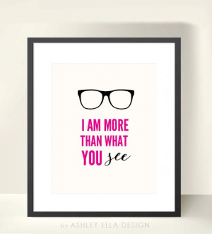 glasses quote printable i am more than what by ashleyelladesign $ 3 50