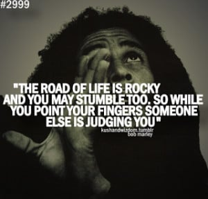 ... life from bob marley in here http www squidoo com bob marley quotes