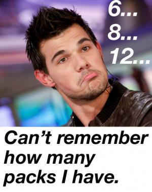 Taylor Lautner Taylor lautner funny