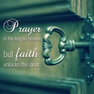 Key of Faith that unlocks the doors to heaven.