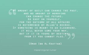 Umar Ibn Al Khattab #Islam #Life #Quotes