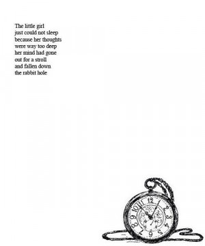 ... quotes tick tock rabbit hole sad poem timepiece depression poem