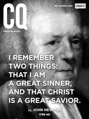 ... , Heart, Quotes 4, Infamous Quotes, Faith, John Newton Quotes, Admire