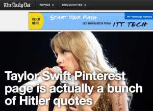 ... http://www.dailydot.com/lol/real-taylor-swift-pinterest-quotes-hitler