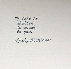 ... by inthisroom more quotes types poetry quote emily dickinson quotes