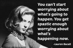 lauren bacall quotes   Lauren Bacall https://www.facebook.com/classy ...
