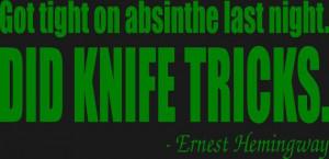 Ernest Hemingway Absinthe Quote T-Shirt