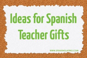 SPANISH-TEACHER-GIFTS-300x199.jpg