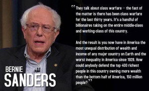 Class warfare. Sen. Bernie Sanders quote