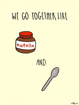 ... , Taken Quotes, Quotes Drawing, I Love You Friends, Nutella Quotes