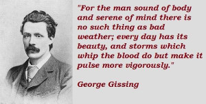 George gissing famous quotes 1