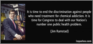 It is time to end the discrimination against people who need treatment ...