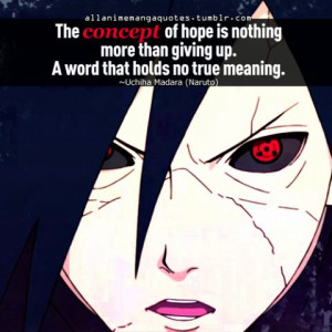 NARUTO Madara uchiha quotes