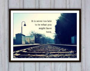 Inspirational Quote Art Print, Life typography, Train tracks landscape ...