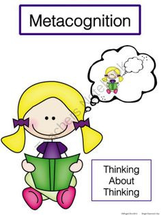 ... point for early readers! Metacognition is