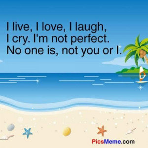 No one is perfect quotes in love