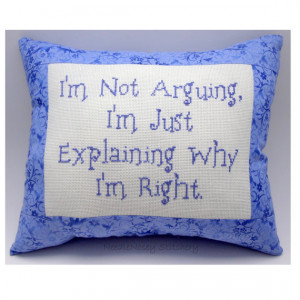 Funny Cross Stitch Pillow, Funny Quote, Purple Pillow, Arguing Quote
