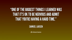 samuel larsen quotes quotesgram - photo #43