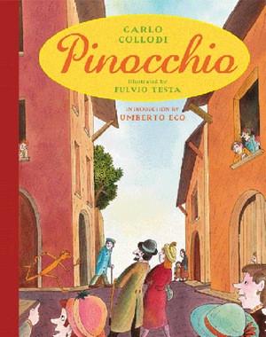 Carlo Collodi's Pinocchio, illustrated by Fulvio Testa (Andersen, £ ...