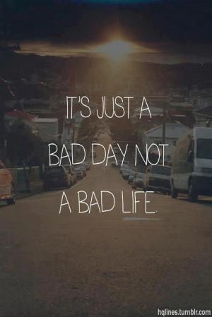 bad-bad-day-life-quotes-Favim.com-1185543.jpg