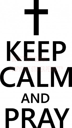 Keep calm and pray vinyl wall decals quotes sayings lettering letters ...