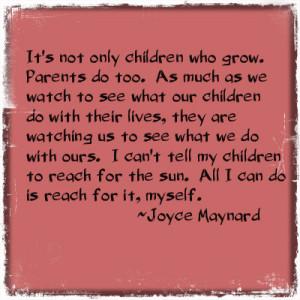 Child parent quote Being A Good Parent Quotes